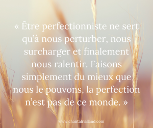 Post FB Septembre 2019 Le perfectionisme